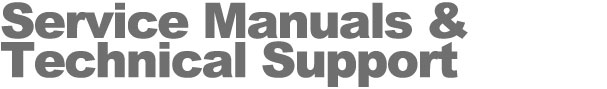 Service Manuals and Technical Support